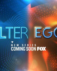 Alter Ego New FOX TV Show